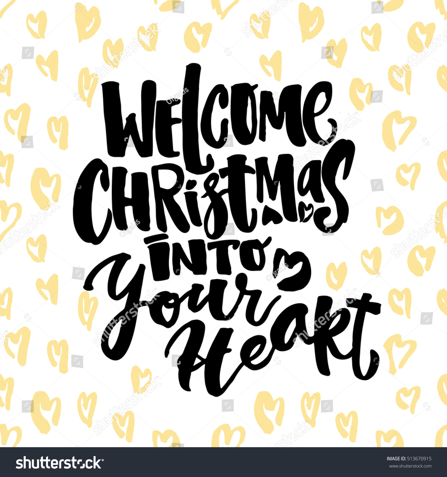 Welcome Christmas Into Your Heart Hand Stock Vector (Royalty Free ...