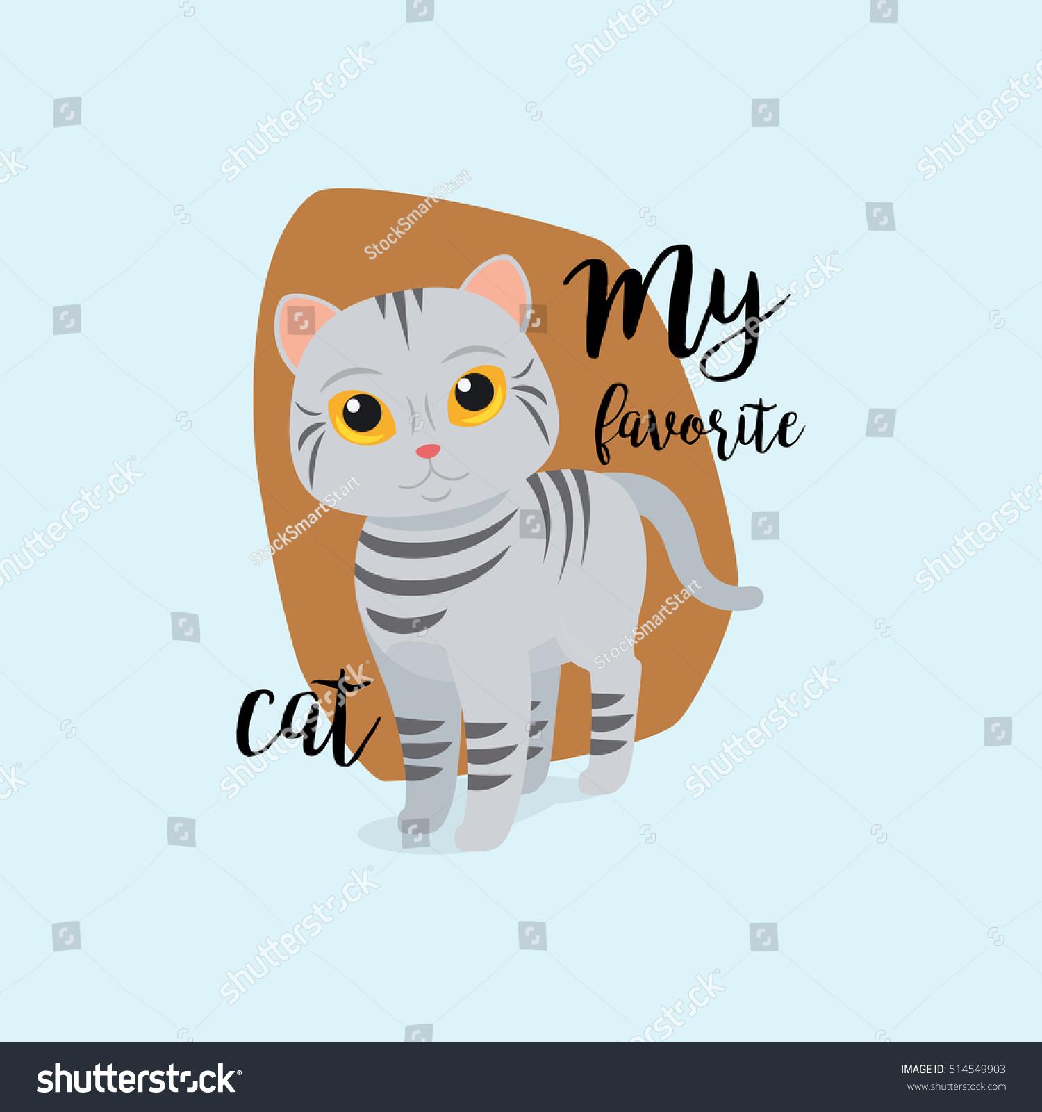 Cat Stock Quote Funny Cat Quote My Favorite Cat Stock Vector 514549903  Shutterstock
