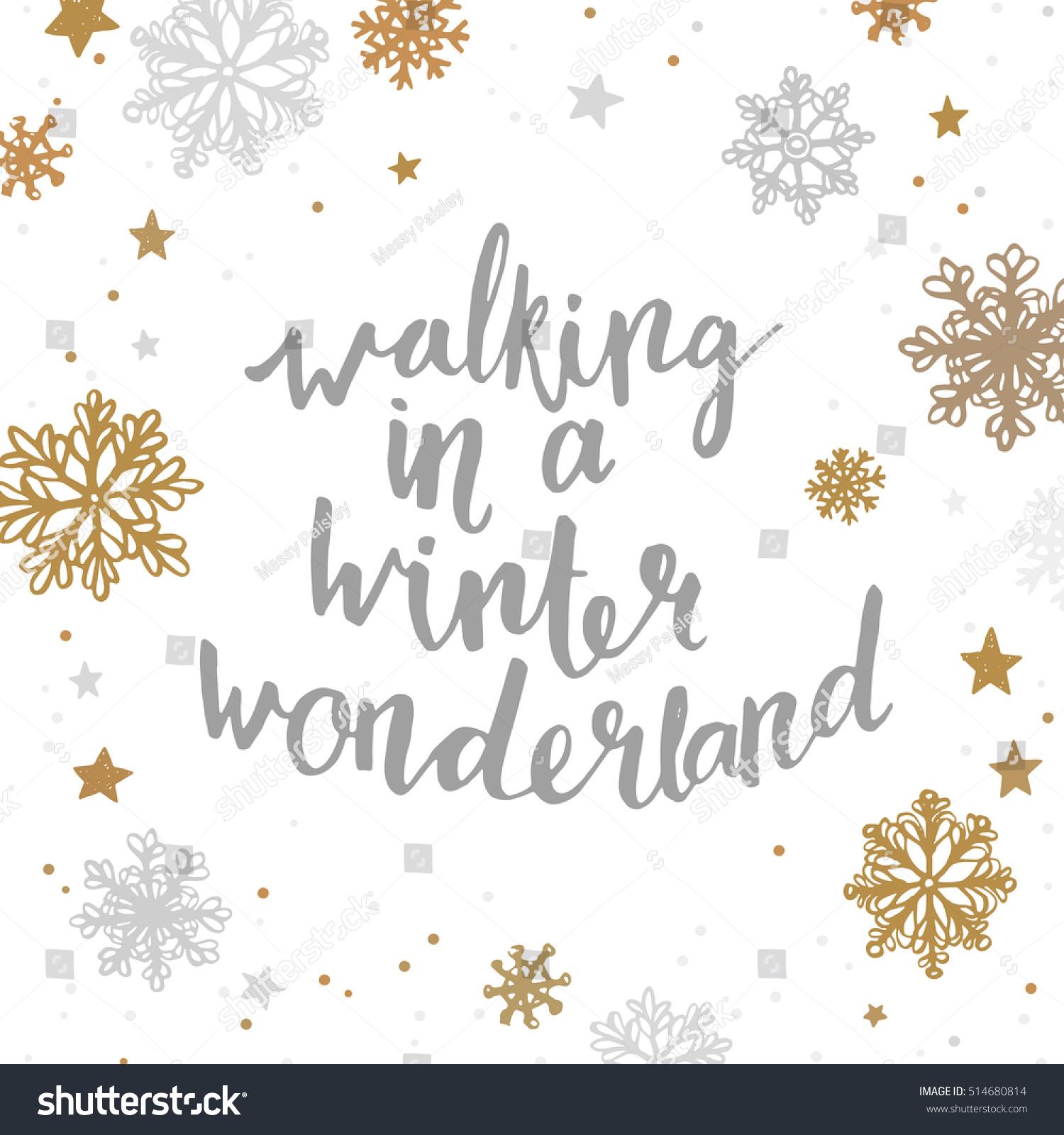 walking winter wonderland quote about winter stock vector 514680814