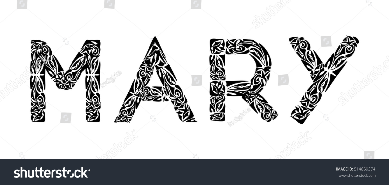 Mary Female Name Design Polynesian Tattoo Stock Vector (Royalty Free ...