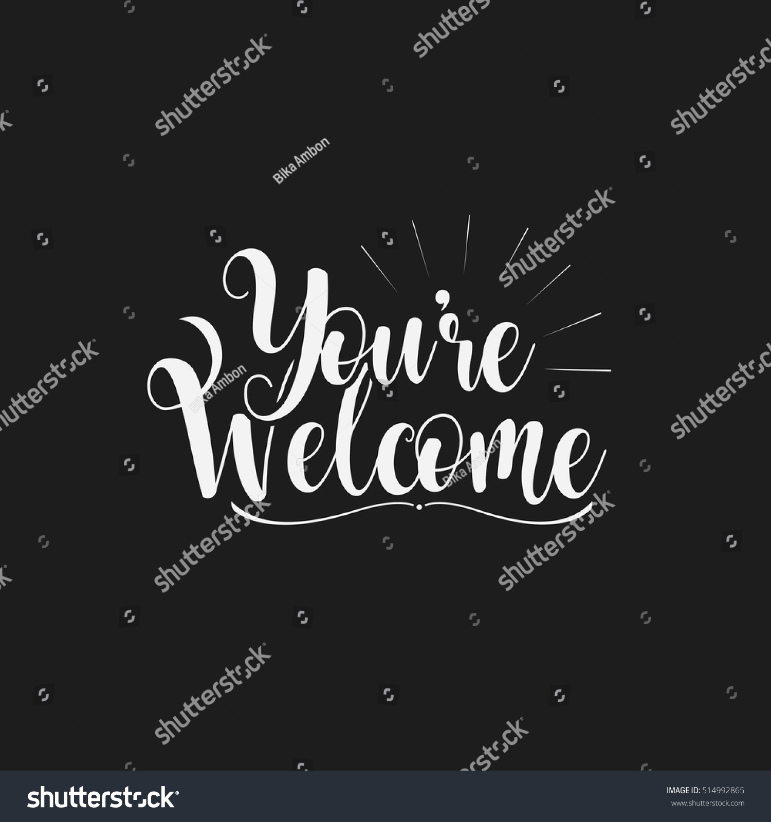 You Re Amazing Script: Youre Welcome Day Lettering Sign Design Stock Vector