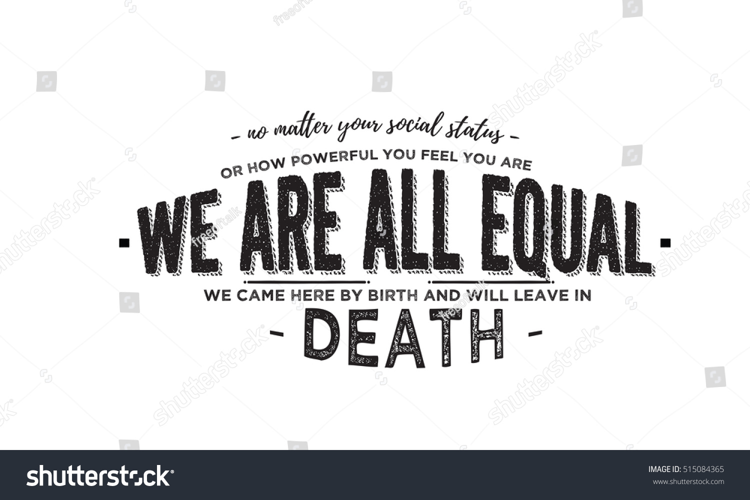 Racism Quotes No Matter Your Social Status Racism Stock Vector 515084365