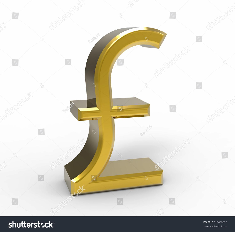 Symbol Pound Sterling Uk Currency 3 D Stock Illustration 515639632