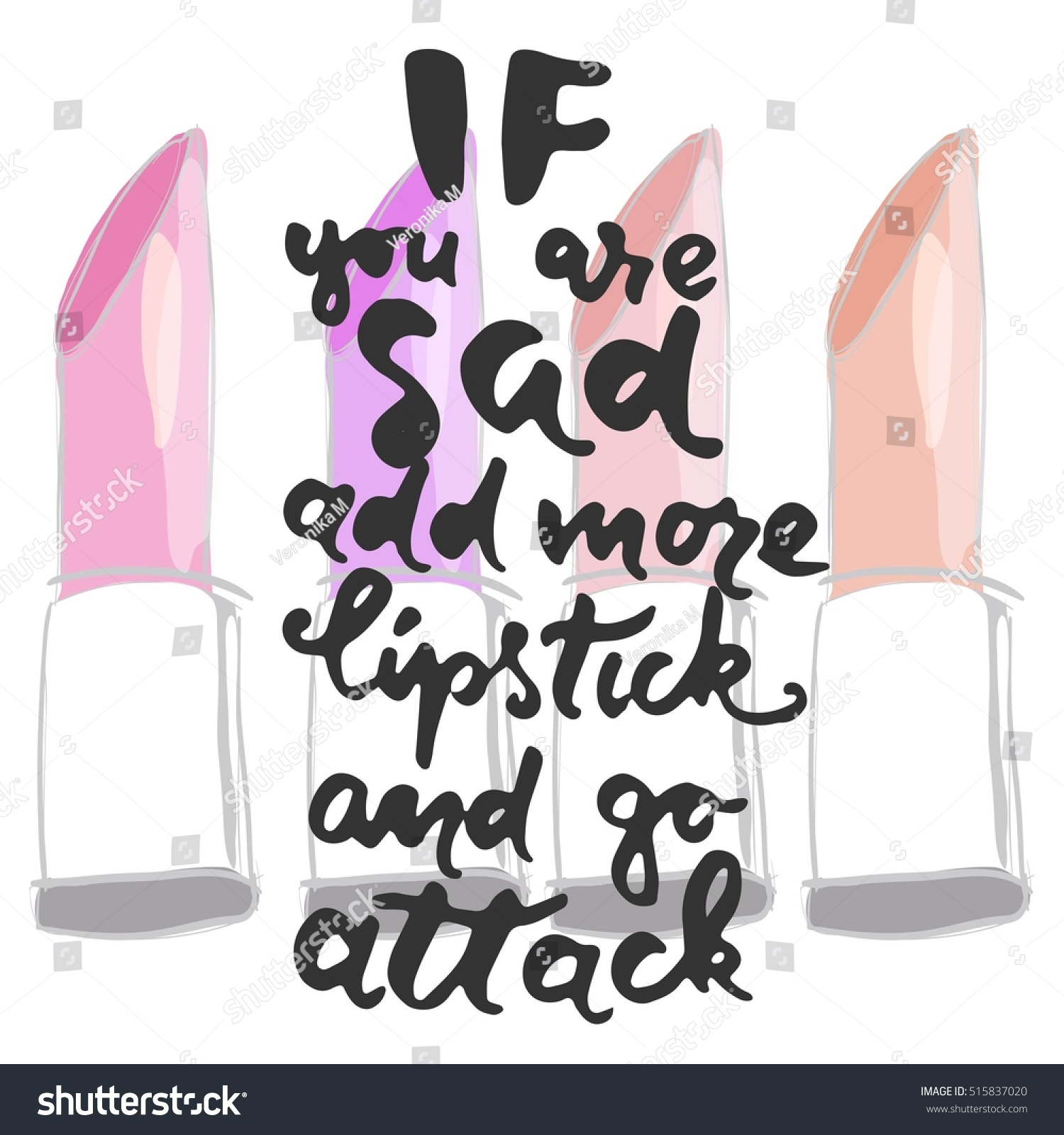 Lipstick Quotes You Sad Add More Lipstick Attack Stock Vector 515837020  Shutterstock