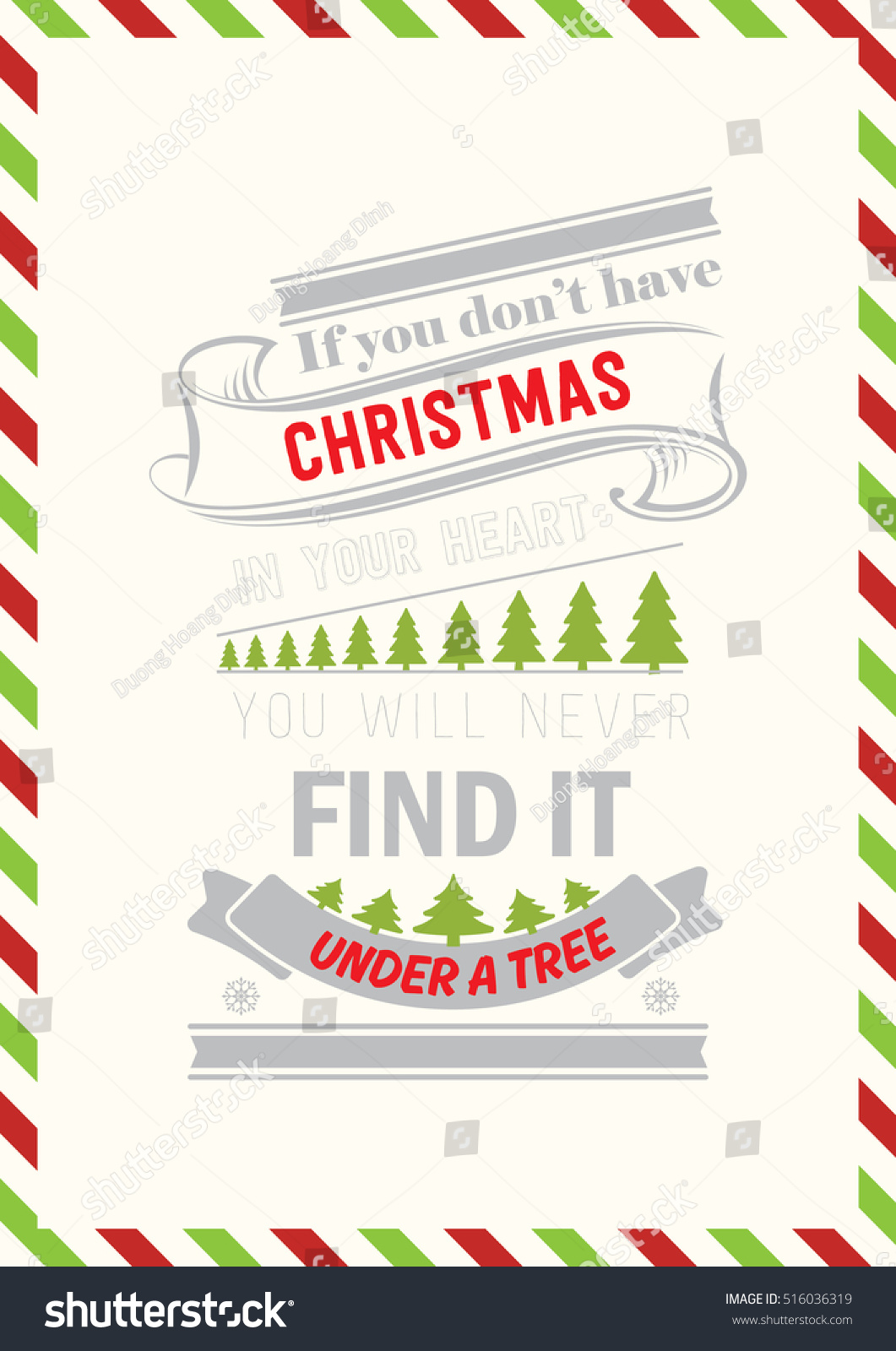 Christmas Quote. If You Don'T Have Christmas In Your Heart, You Will Never Find It Under A Tree ...