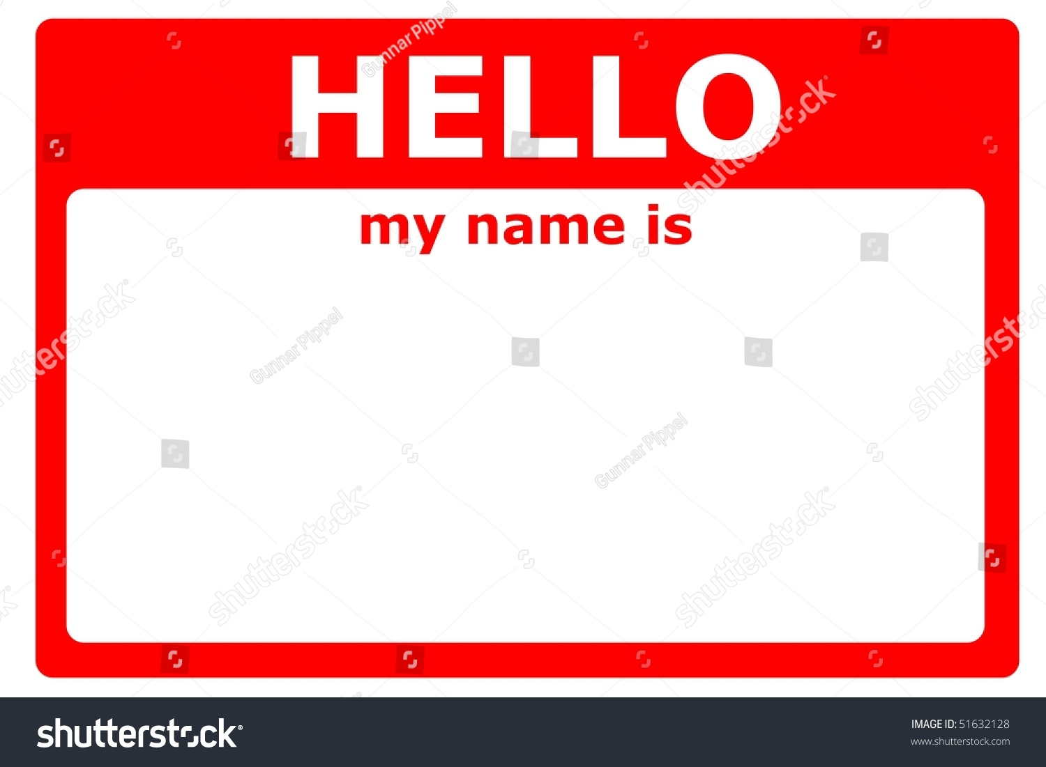 My Name Is Name: Hello My Name Sign Blank White Stock Illustration 51632128