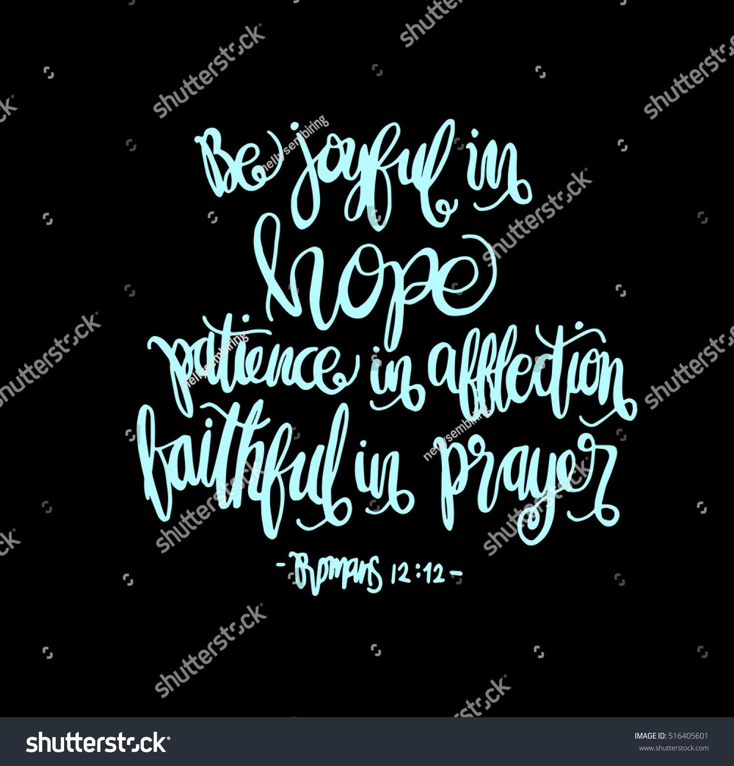Prayer Quote Be Joyful Hope Patient Affliction Faithful Stock Vector 516405601