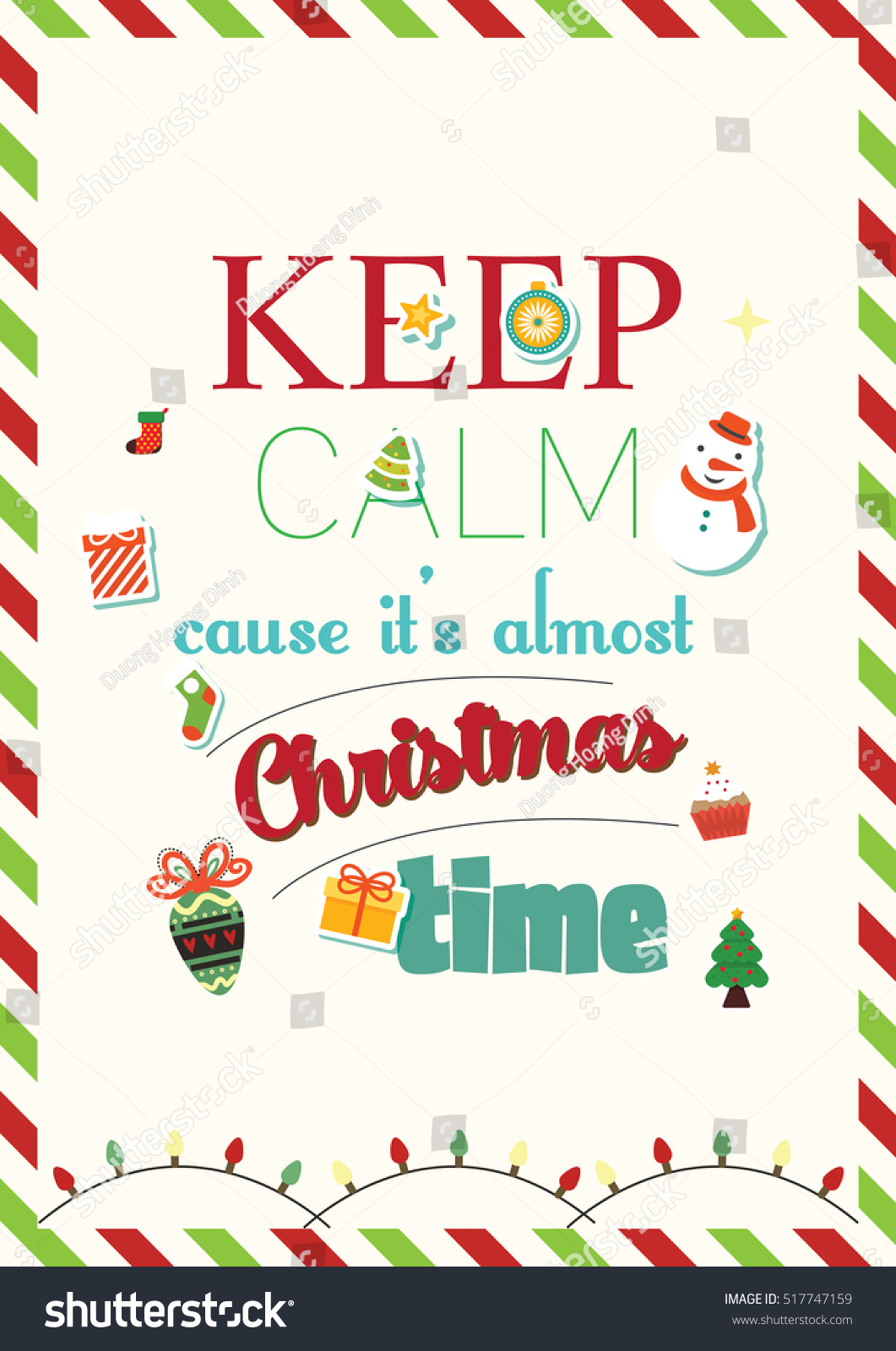 Christmas Quote Keep Calm Cause Almost Stock Vector (Royalty Free ...
