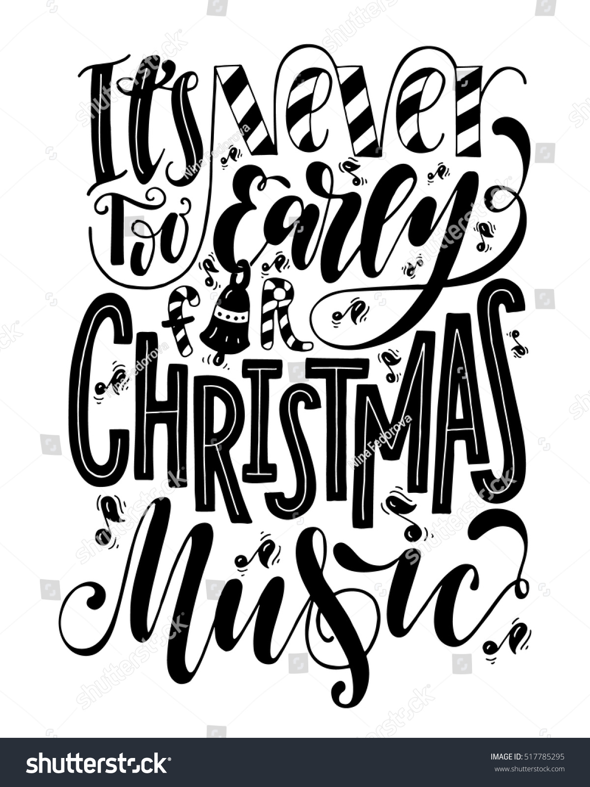 Never Early Christmas Music Inspirational Quote Hand Drawn Stock ...