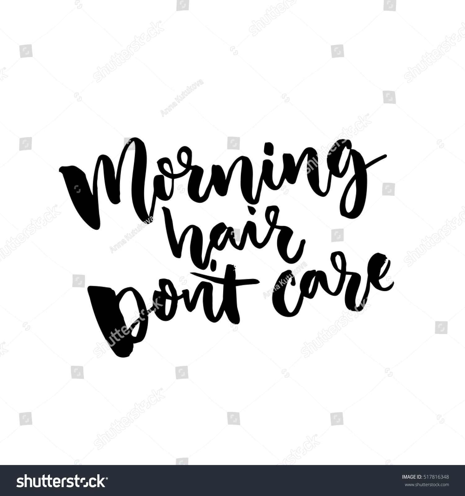Stock Quote T Morning Hair Dont Care Funny Quote Stock Vector 517816348