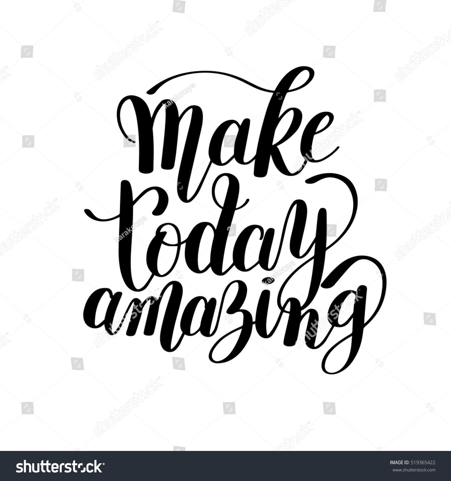 make today amazing black ink handwritten stock vector royalty free