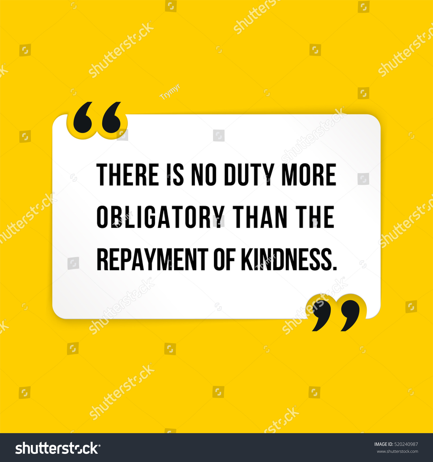 Quote About Kindness Vector Quote There No Duty More Stock Vector 520240987  Shutterstock