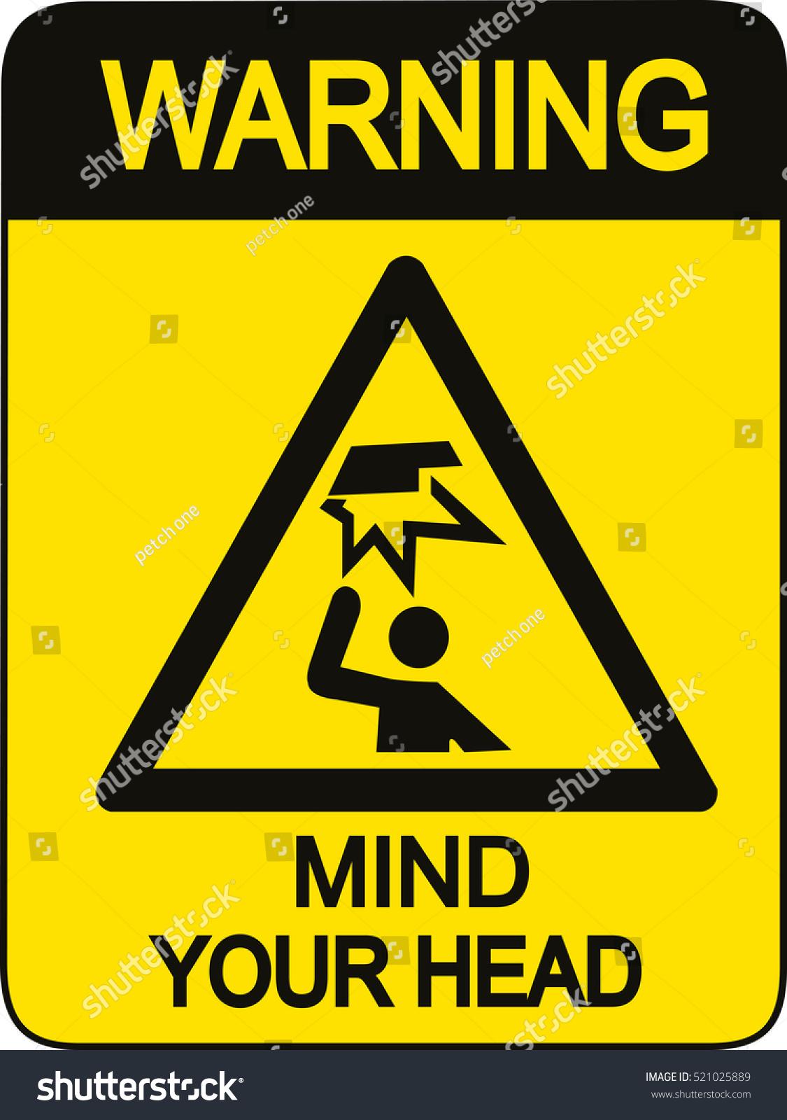 Warning Mind Your Head Stock Vector 521025889 Shutterstock