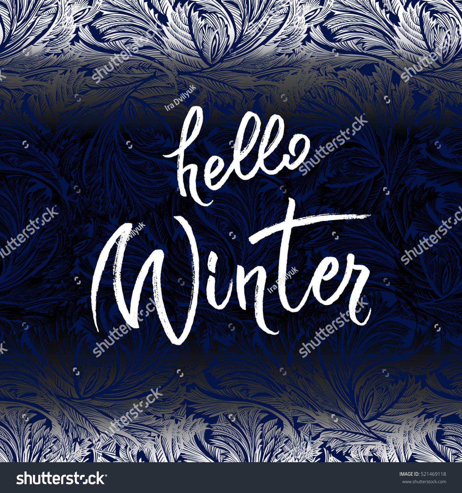 Hello winter brush lettering calligraphy hoar stock vector