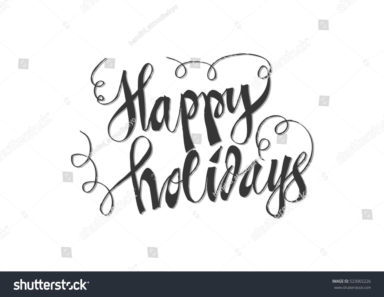 Happy Holidays Handlettering Text Handmade Vector