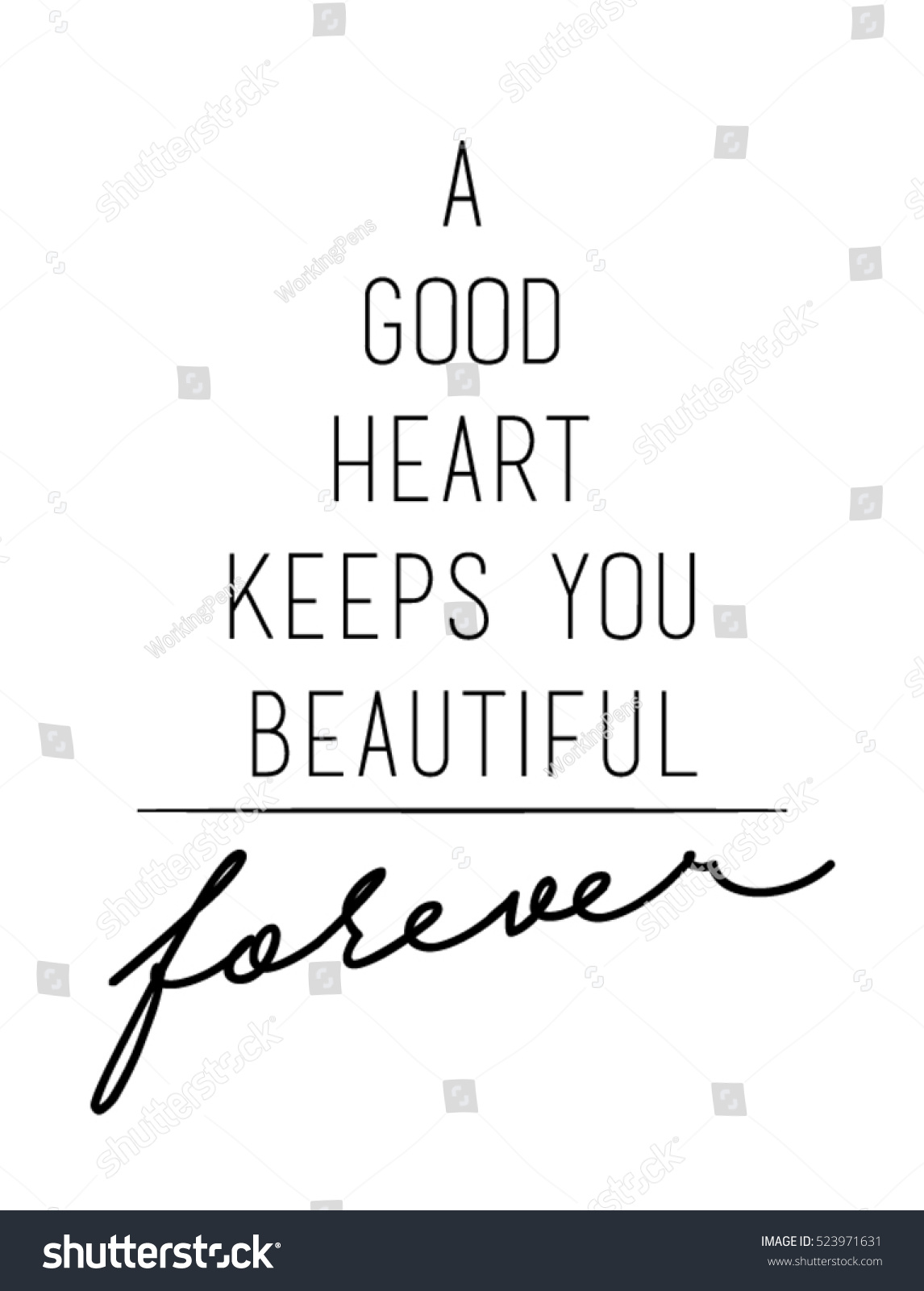 Image of: Sayings Good Heart Keeps You Beautiful Quote Print In Vectorlettering Quotes Motivation For Life Skiptomylouorg Good Heart Keeps You Beautiful Quote Stock Vector royalty Free