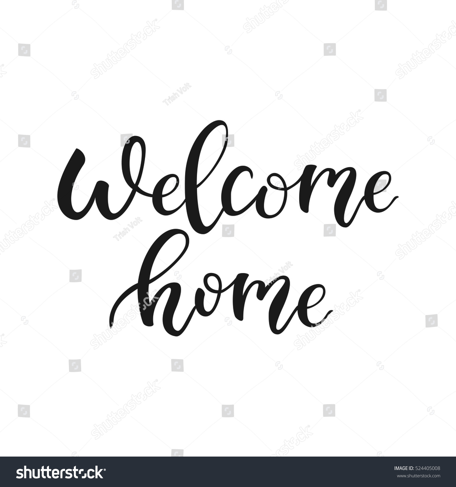 Welcome Home Quote Welcome Back Modern Stock Vector Royalty Free