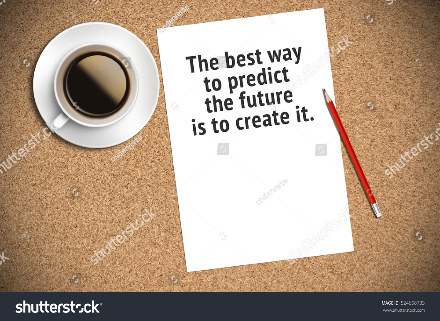 Inspirational Motivating Quote On Paper With Coffee, Pencil And Cork  Background. The Best Way