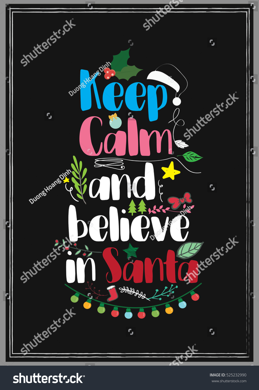 Christmas Quote. Keep Calm And Believe In Santa.
