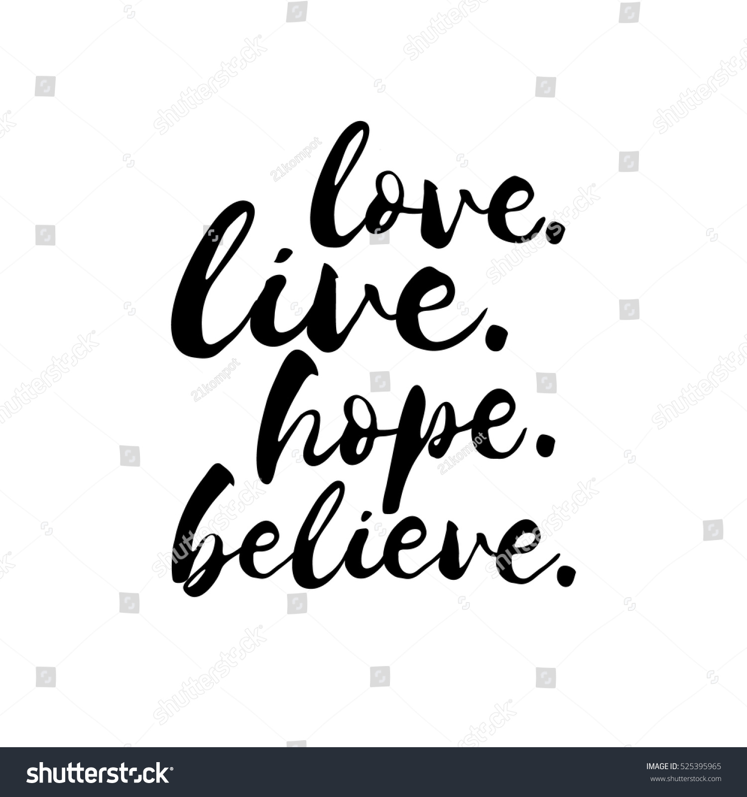 Love Hope Quote: Love Live Hope Believe Inspirational Valentines Stock