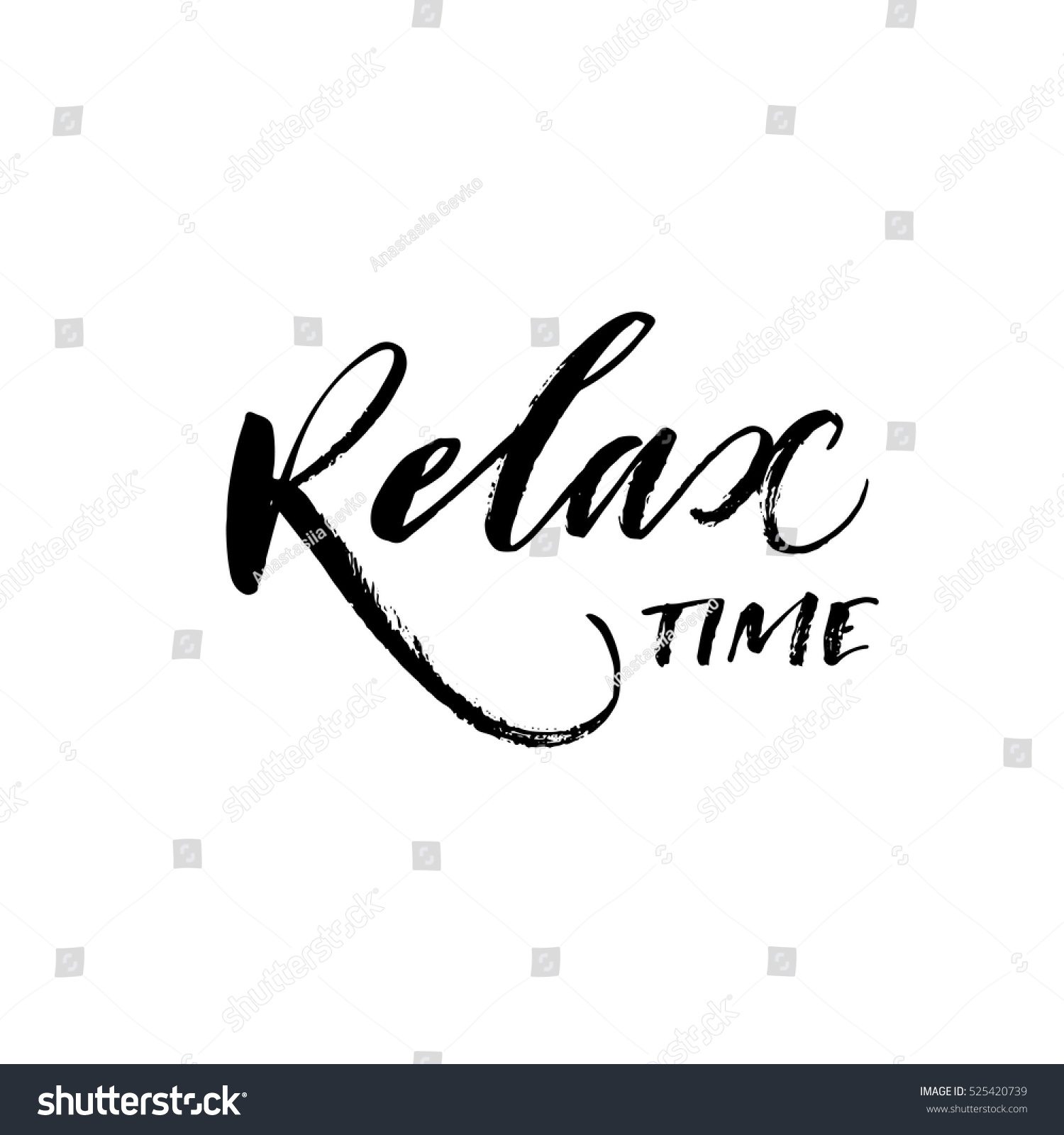 Relax time hand drawn phrase ink stock vector