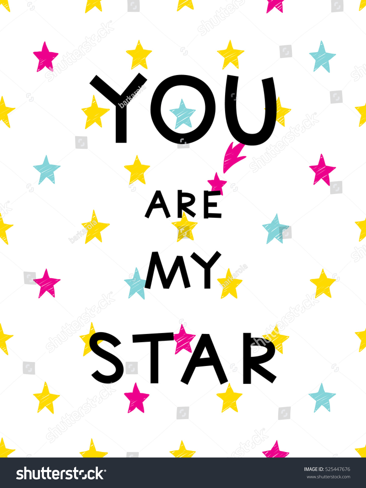 Inspirational Message Of The Day Vector Card Pattern You My Star Stock Vector 525447676  Shutterstock