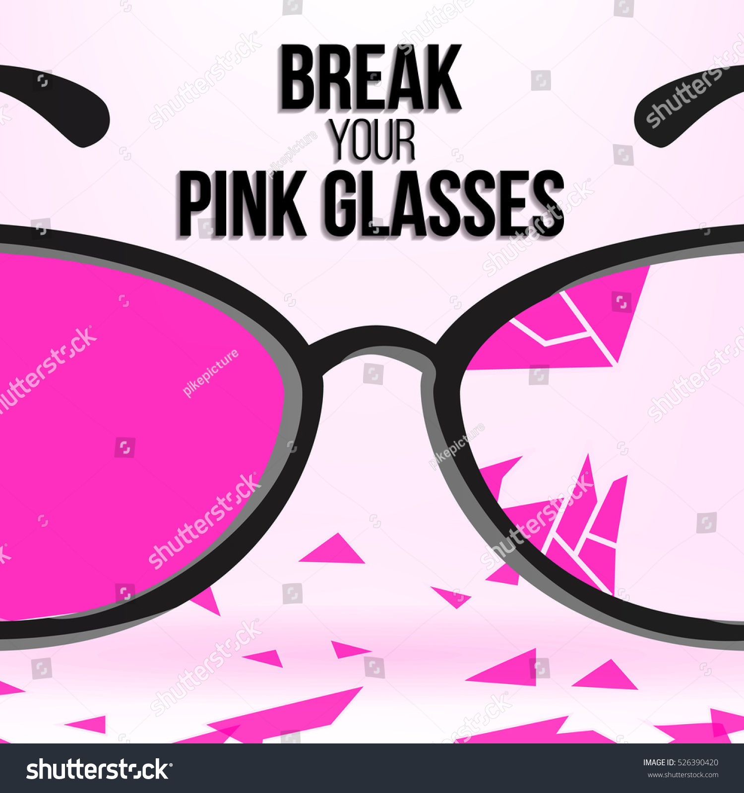 Break Your Pink Glasses Motivation Quote Stock Vector 526390420 ...