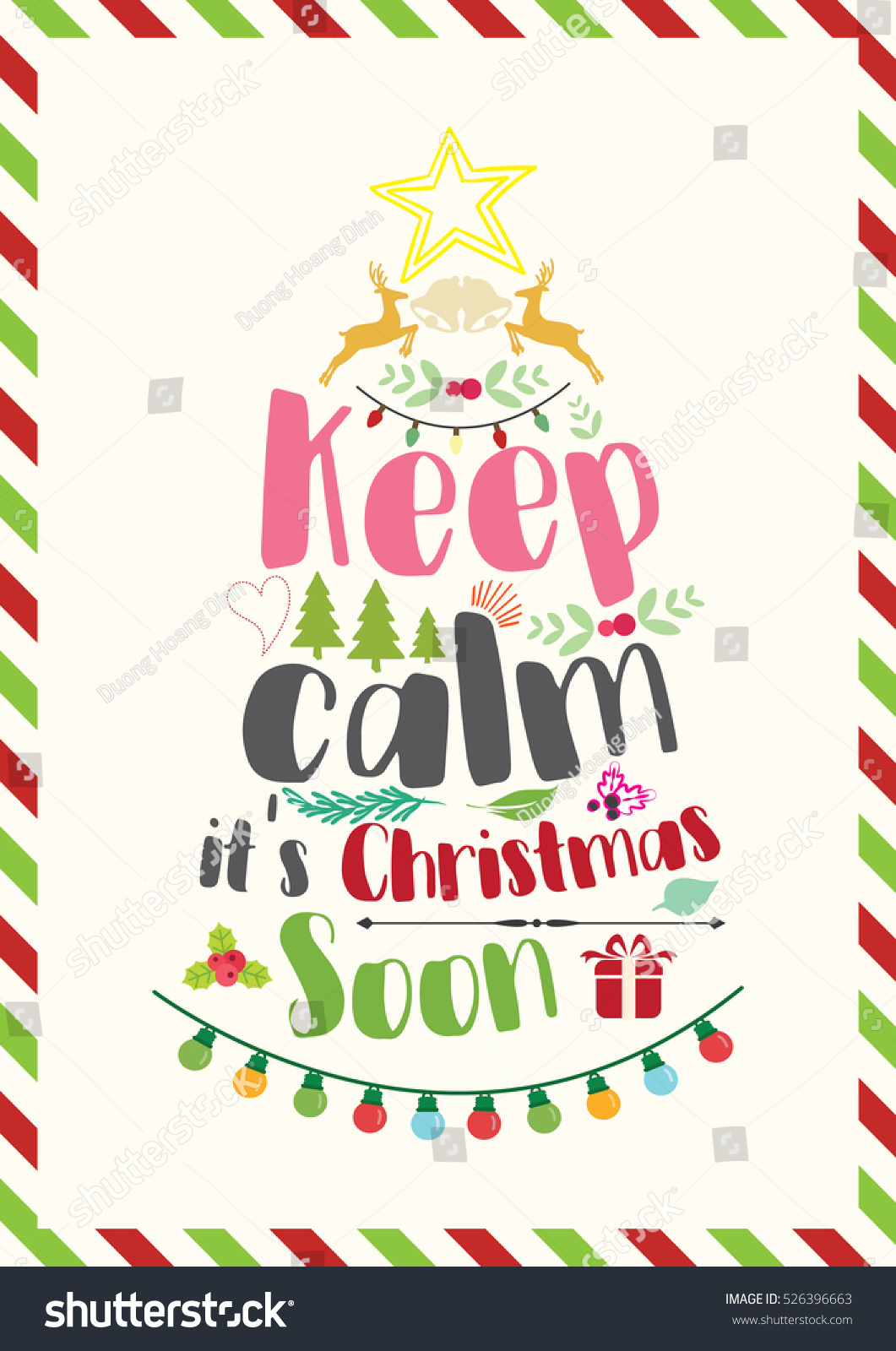 Christmas Quote Keep Calm Christmas Soon Stock Vector (Royalty Free ...