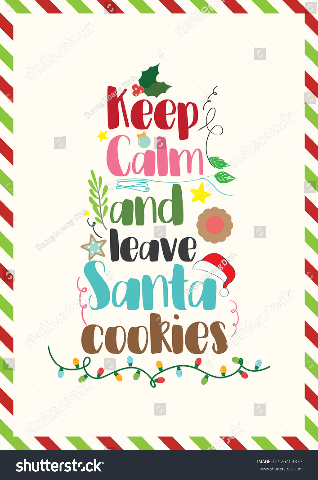 Christmas Quote Keep Calm Leave Santa Stock Vector 526404337 ...
