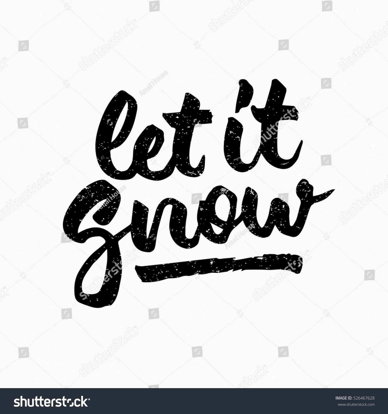 Let Snow Quote Ink Hand Lettering Stock Vector 526467628 ...