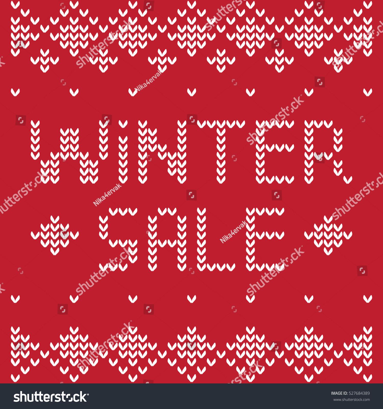 Knitting Pattern On Sweater Words Winter Stock Photo (Photo, Vector ...
