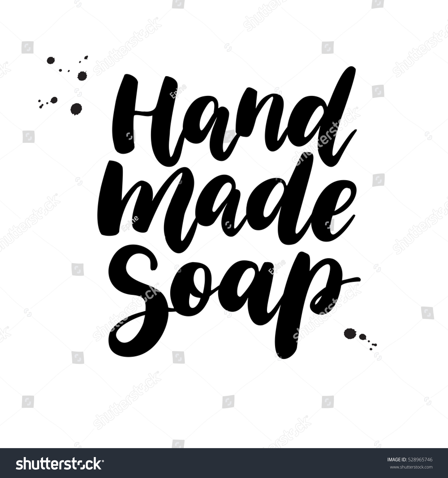 Hand Made Soap Vector Lettering Calligraphy Stock Vector