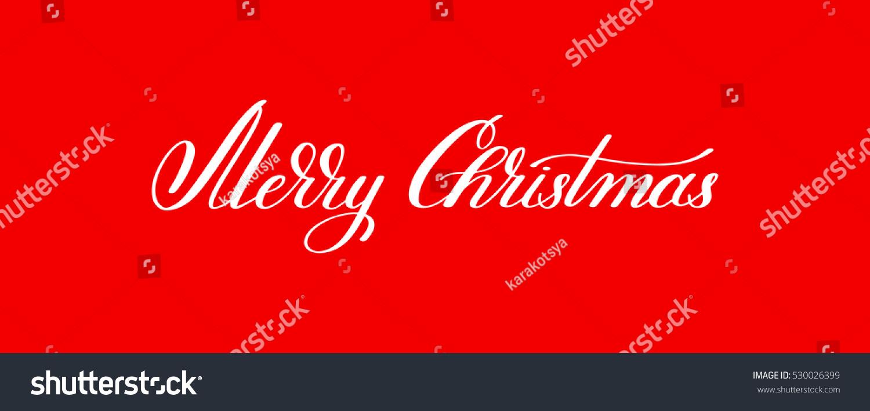 Merry Christmas Handwritten Lettering Text Inscription Stock Vector