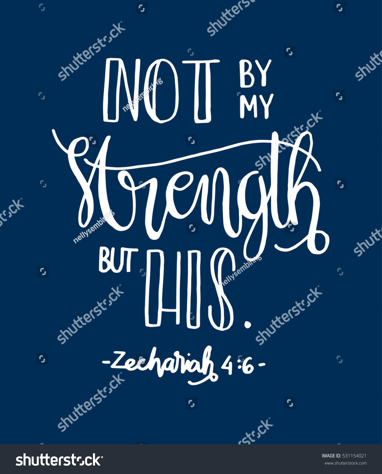 Not by my strength but his bible verse hand lettered