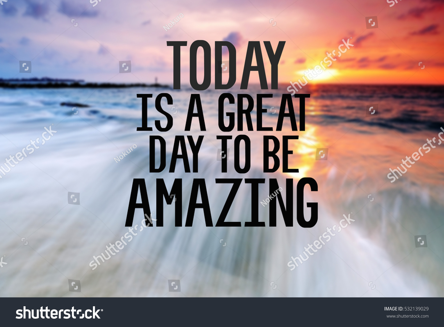 Great Day Quotes Inspirational Motivational Quote Phrase Today Great Stock Photo