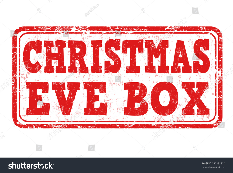 Christmas Eve Box Grunge Rubber Stamp On White Background Vector Illustration