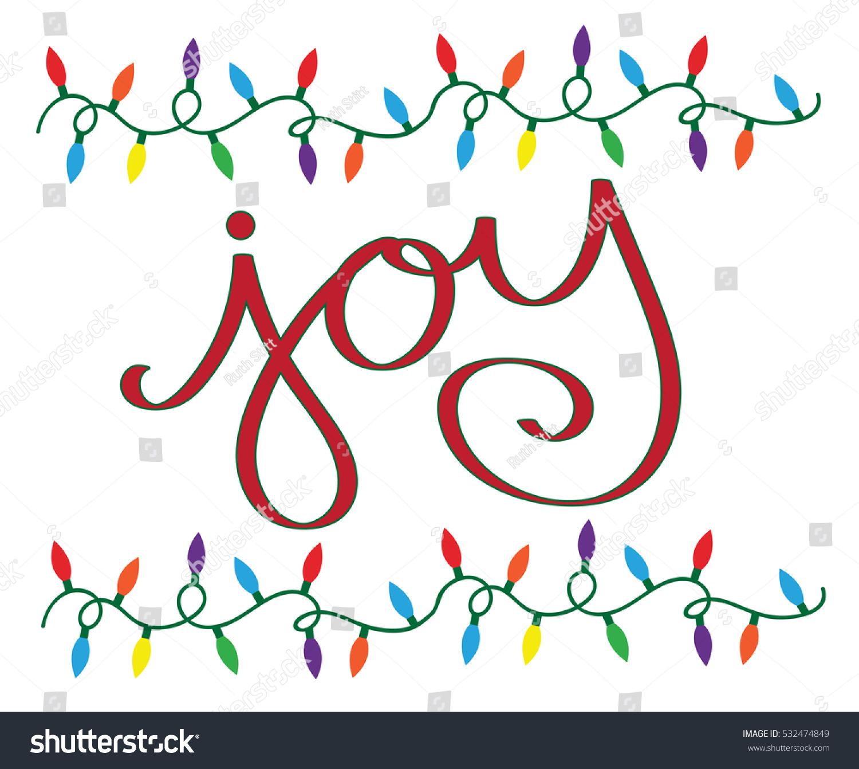 Joy Christmas Lights Stock Vector (Royalty Free) 532474849 ...