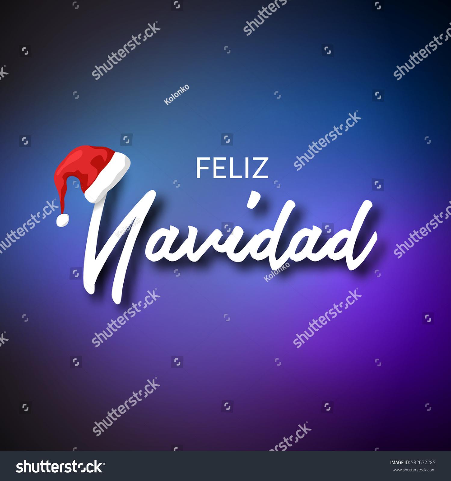 Feliz Navidad Merry Christmas Card Template Stock Vector (Royalty ...
