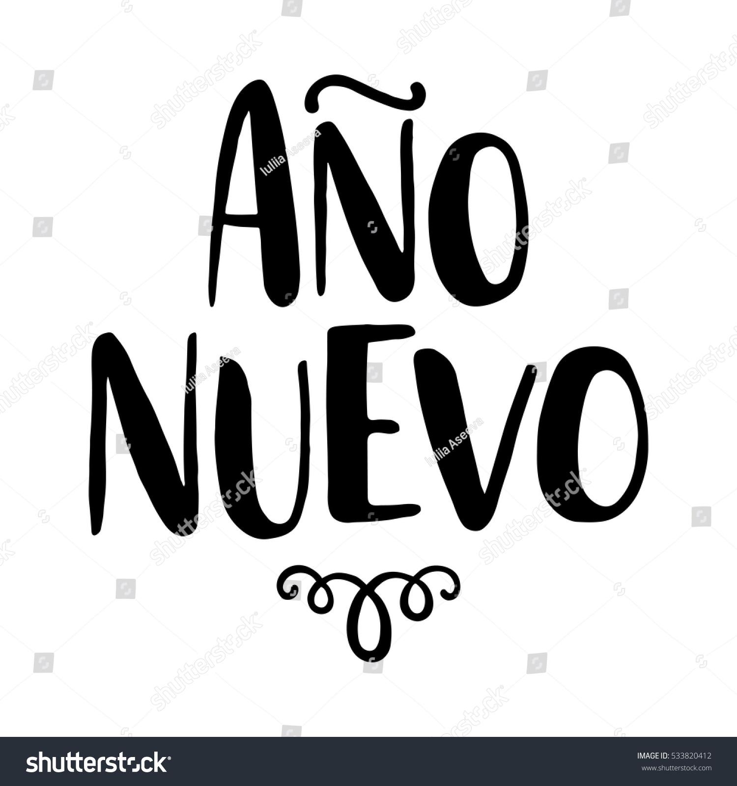 Ano nuevo. Happy New Year greeting in Spanish. Christmas holidays ...