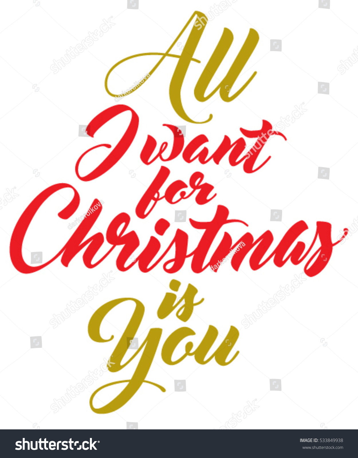Lettering Composition All Want Christmas You Stock Vector (Royalty ...