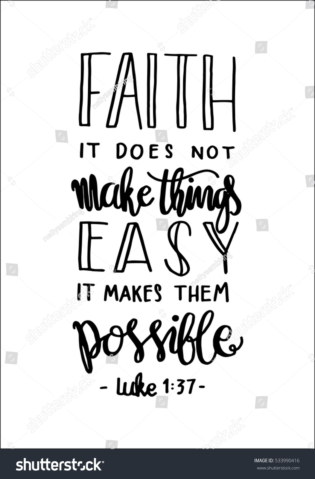 Faith Does Not Make Things Easy Stock Vector 533990416