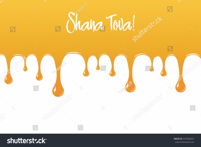 Honey drips down happy new year stock vector 534766201 shutterstock happy new year shana tova greetings vector illustration for rosh kristyandbryce Images