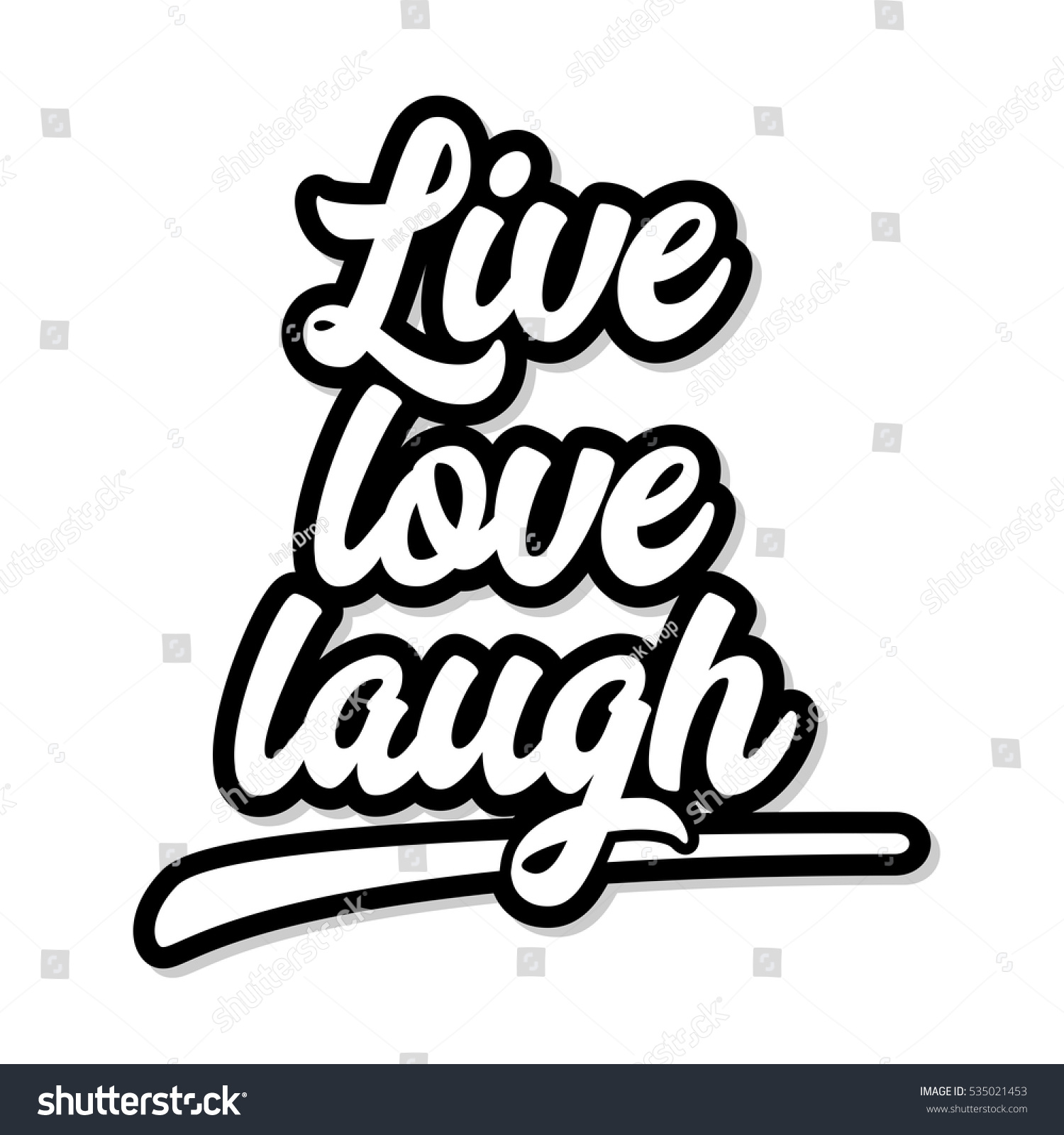 Live Love Laugh Quote Live Love Laugh Inspirational Motivational Quote Stock