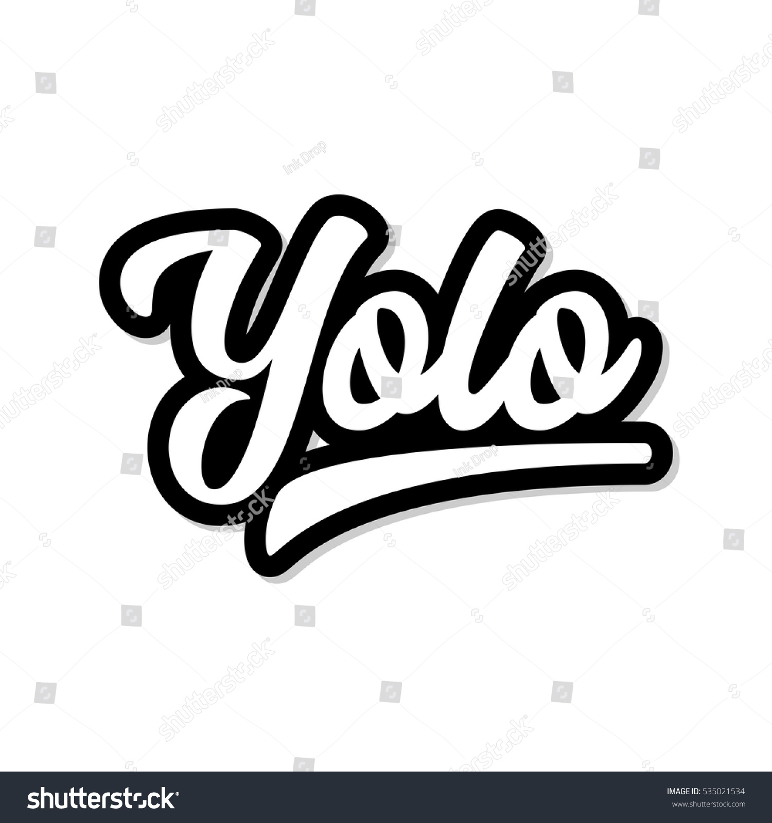 Yolo inspirational motivational quote graphic white text with black shadow