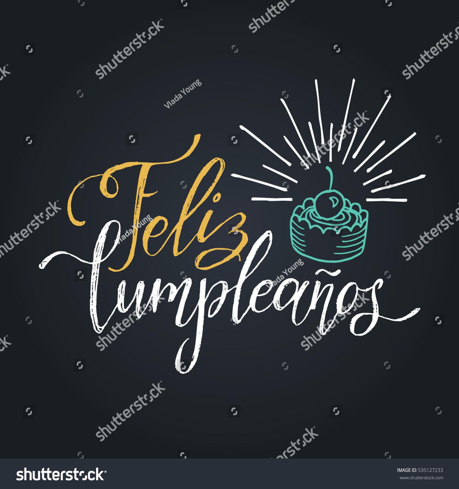 Vector Feliz Cumpleanos Translated Happy Birthday Stock Vector ...
