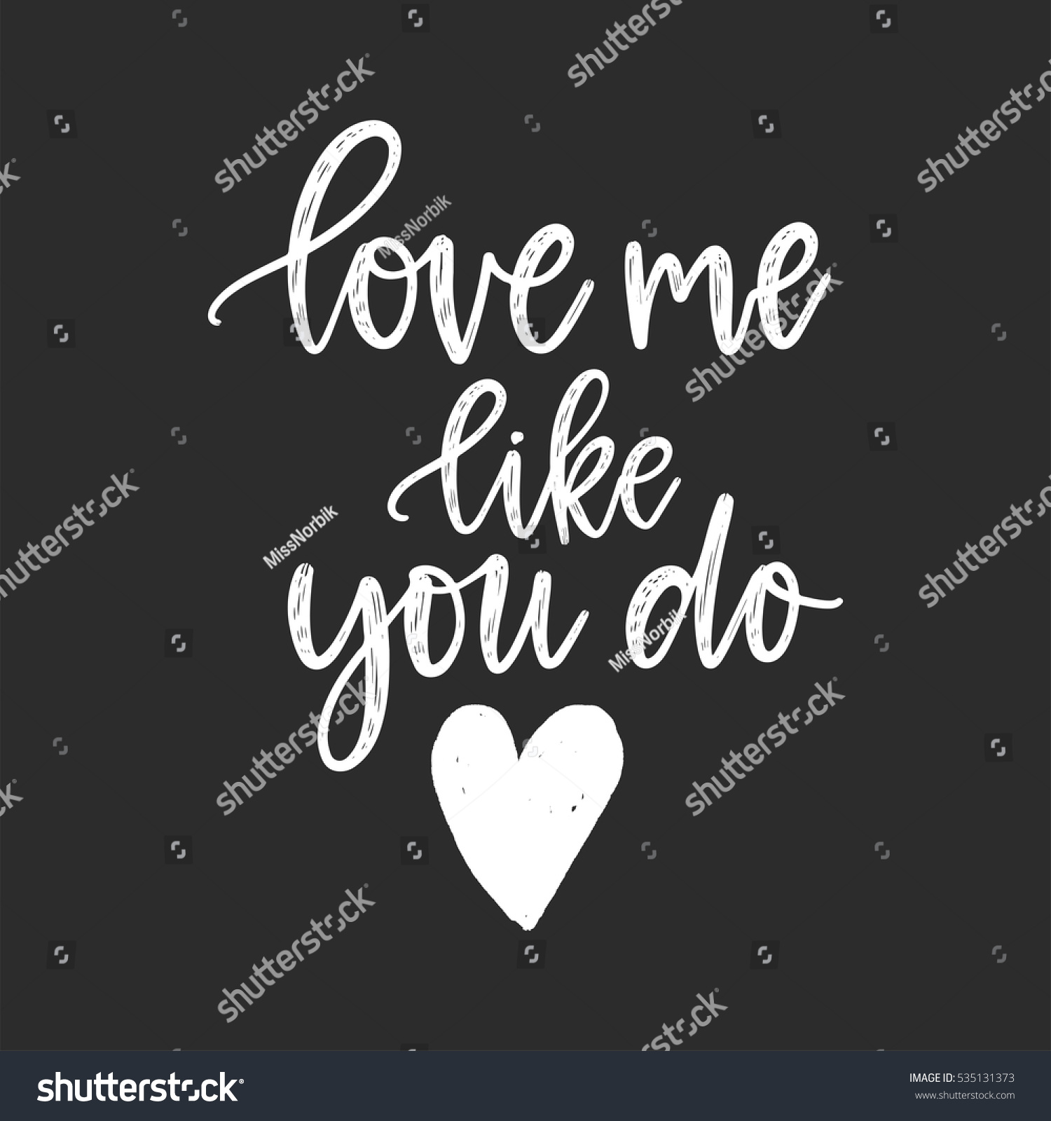 Vector hand drawn greeting card love stock vector royalty free vector hand drawn greeting card love me like you do white calligraphy isolated on m4hsunfo