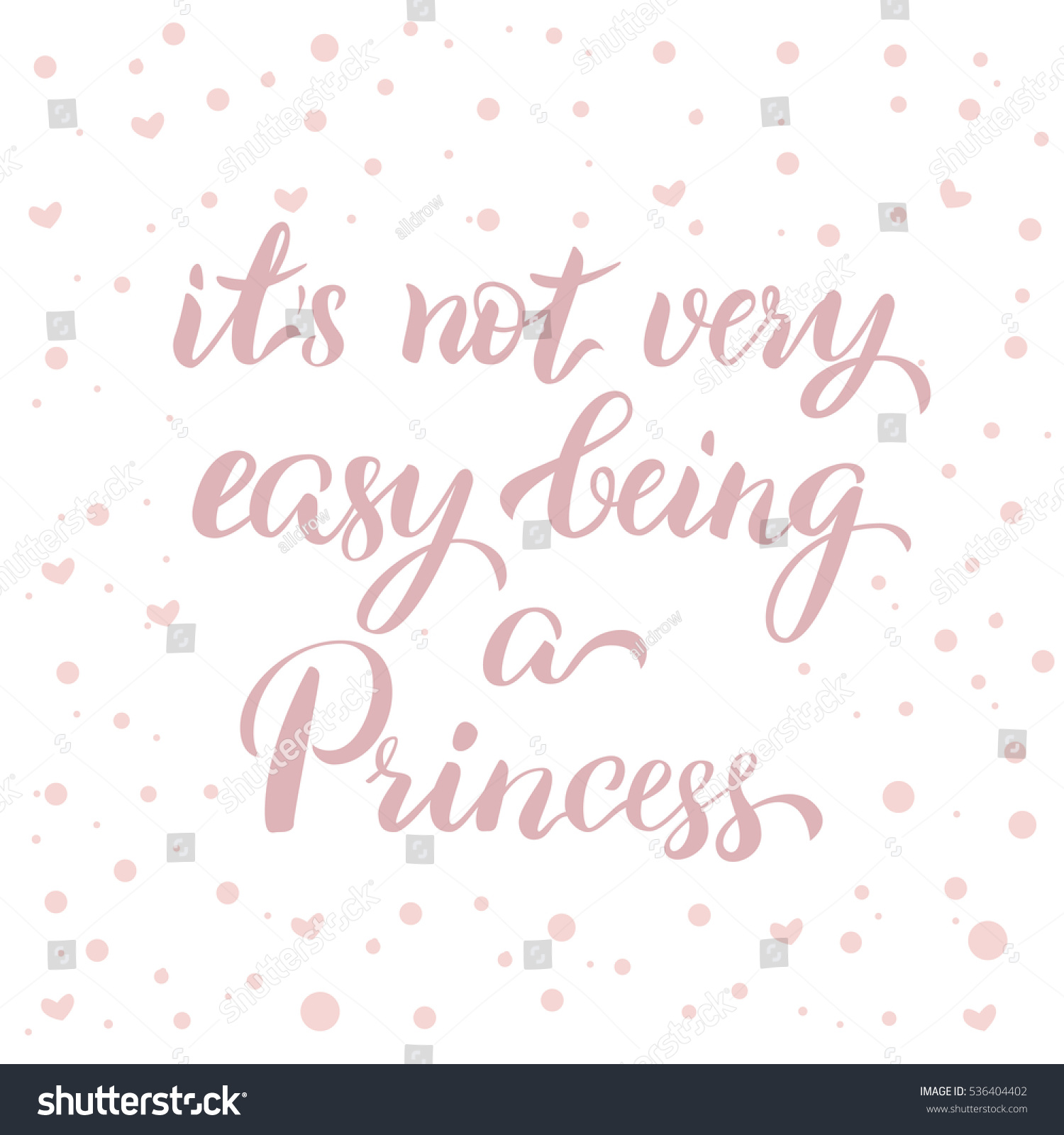 S Not Very Easy Being Princess Stock Vector Shutterstock