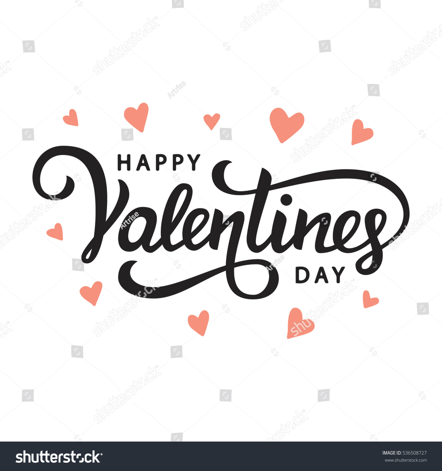 Happy Valentines Day typography poster with handwritten calligraphy text, isolated on white background. Vector Illustration #536508727