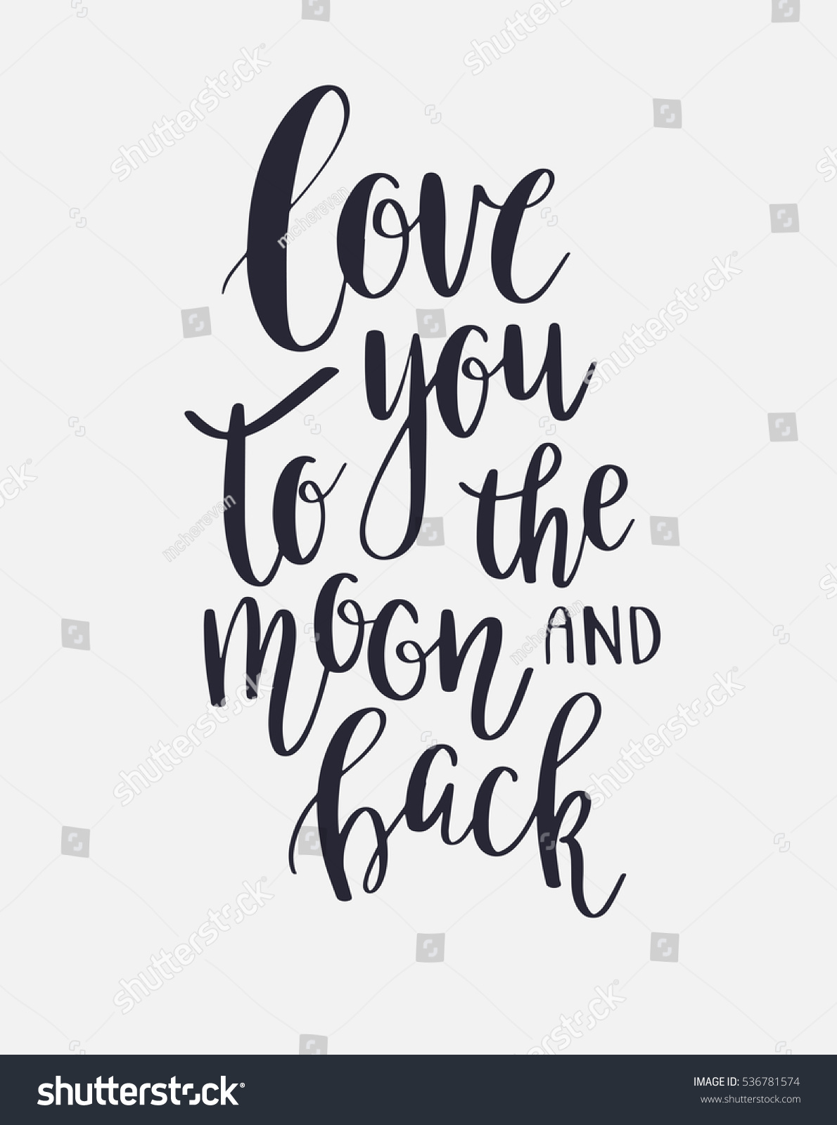 Quote I Love You To The Moon And Back Love You Moon Back Vector Inspirational Stock Vector 536781574