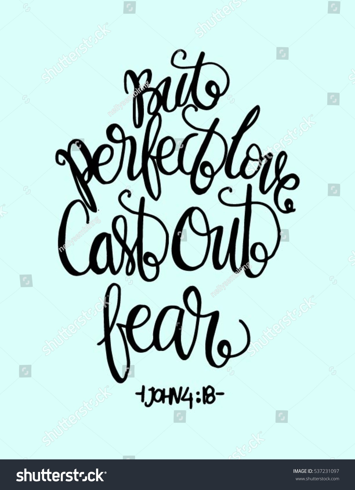 But perfect love cast out fear bible verse hand lettered